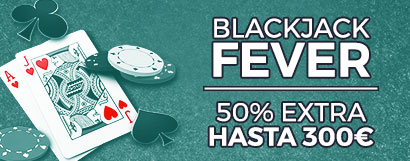 Blackjack Fever 50% Extra