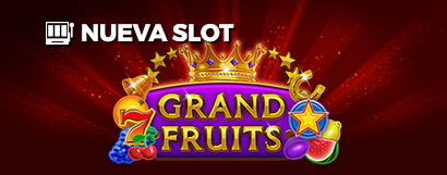 Slot  Grand fruits