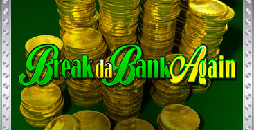 Juega a la slot Break da Bank Again en nuestro Casino Online