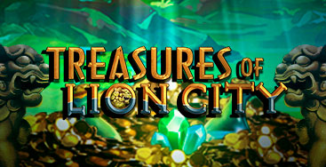 Juega a la slot Treasures of Lion City en nuestro Casino Online