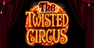 Juega a la slot The Twisted Circus en nuestro Casino Online