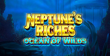 Juega a Neptune's Riches: Ocean of Wilds en nuestro Casino Online